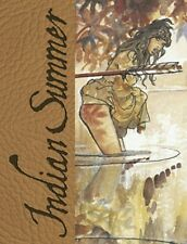 INDIAN SUMMER TUTTO RICOMINCIO` CON UN`ESTATE INDIANA ARTIST ED. MANARA  PRATT