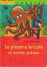 La Pieuvre bricole et autres poèmes * BIALESTOWSKI * Milan Poche Cadet Poésies
