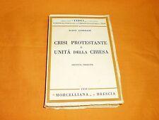 igino giordani crisi protestante e unità della chiesa 2a edi morcelliana 1939
