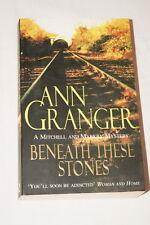 ANN GRANGER-BENEATH THESE STONES 1999