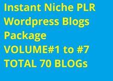 Instant Niche PLR Wordpress Blogs Package - VOLUME#1 to VOLUME#7 -TOTAL 70 BLOGs