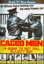 Caged Men (I'm Going to Get you Elliott Boy) DVD (Code Red) NEW/SEALED OOP