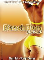 The Beach Bum Workout Hottest Legs, Bum & Tummy - Blast Fat & Sculpt Curves DVD