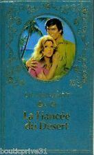 Livre / Roman sentimental - La fiancée du désert