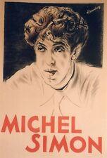 """""""MICHEL SIMON"""" Affiche originale entoilée Litho Nicolas STERNBERG 83x124cm"""