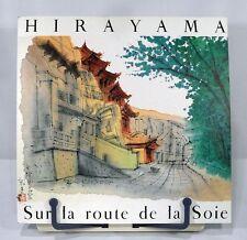 HIRAYAMA SUR LA ROUTE DE LA SOIE / ON THE SILK ROAD ~ 77 FULL COLOR PLATES!