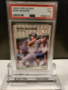 1989 FLEER GLOSSY #17 MARK MCGWIRE PSA 7