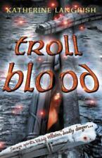 Troll Blood (Troll Trilogie) Par Langrish, Katherine, Acceptable Used Livre (