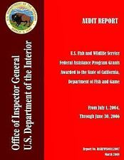 Audit Report: U. S. Fish and Wildlife Service Federal Assistance Program...