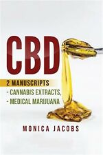 CBD 2 Manuscripts - Cannabis Extracts Medical Marijuana by Jacobs Monica