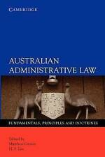 Australian Administrative Law:: Fundamentals, Principles and Doctrines by H. P.…
