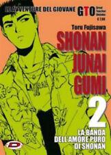 SHONAN JUNAI GUMI 2 - TORU FUJISAWA - LE AVVENTURE DEL GIOVANE GTO - MANGA DYNIT