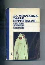 Thomas Merton # LA MONTAGNA DALLE SETTE BALZE # Garzanti 1968 2A ED.