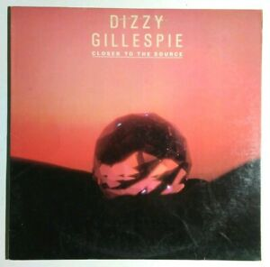 Dizzy Gillespie Closer To The Source Vinyl LP Tested Atlantic 81646
