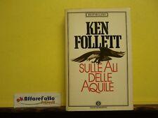 L 4.541 LIBRO SULLE ALI DELLE AQUILE DI KEN FOLLETT 1998