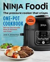 Ninja Foodi: The Pressure Cooker that Crisps: One-Pot Cookbook: 100 Fast and…