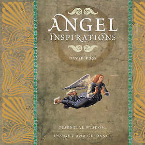Angel Inspirations: Essential Wisdom,Insight and Guidance by David Ross (Hardcov