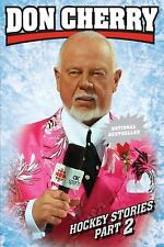 Don Cherry's Hockey Stories, Part 2 by Don Cherry (2011, Paperback)