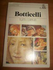 ANGELIS - BOTTICELLI TUTTI I DIPINTI - 1980 RIZZOLI  (LY)