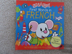 SNAPPY First Words In FRENCH Pop-Up and Pull TABS Book