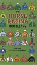 The Horse Racing Miscellany-John White