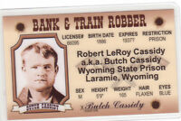 BANK and TRAIN ROBBER Butch Cassidy Laramie Wyoming State PRison Drivers License