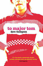 To Major Tom: The Bowie Letters, Dave Thompson, Used; Very Good Book