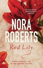 Red Lily: Number 3 in series by Nora Roberts (Paperback, 2016)