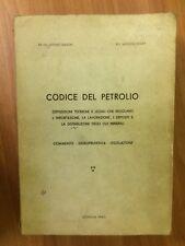 codice del petrolio - bianchi - fossati - 1963