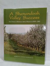 Shenandoah Valley Success Story Of Bowman Apple Products Gordon Bowman Virginia