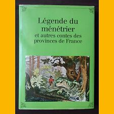 LÉGENDE DU MÉNÉTRIER et autres contes de France 1986