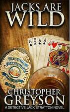 NEW Jacks Are Wild by Christopher Greyson