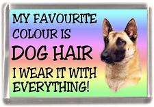 "Belgian Shepherd Dog Fridge Magnet ""My Favourite Colour ..."" by Starprint"
