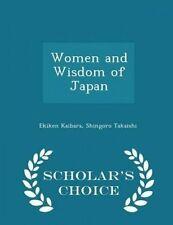 Women and Wisdom of Japan - Scholar's Choice Edition by Kaibara, Ekiken