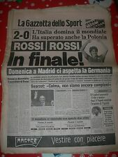 GAZZETTA DELLO SPORT 09 LUGLIO 1982 MONDIALI CALCIO ITALIA FINALE PAOLO ROSSI