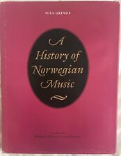 A History of Norwegian Music by Nils Grinde