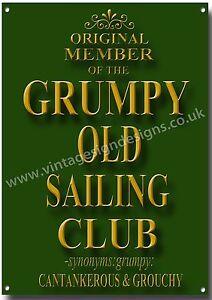 ORIGINAL MEMBER OF THE GRUMPY OLD SAILING CLUB METAL SIGN,HUMOUR,RETRO.