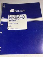 Fiat Allis 545 645 745 Wheel Loader Axle Service Manual Pn 73053547