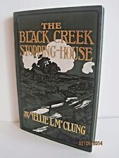 The Black Creek Stopping-House by Nellie L. McClung