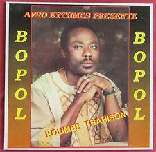 BOPOL   LP ORIG FR   KOUMBE TRAHISON   AFRO RYTHMES PRESENTE