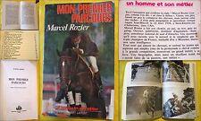 """Marcel ROZIER """"Mon premier parcours"""". 1980. Chez Robert Laffont."""
