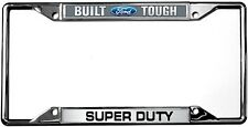 New Built Ford Tough Super Duty License Plate Frame