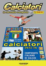ALBUM PANINI CALCIATORI LA RACCOLTA COMPLETA 1973-74 1974 GAZZETTA DELLO SPORT