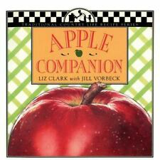 Traditional Country Life Recipe Ser.: Apple Companion by Liz Clark and Jill...