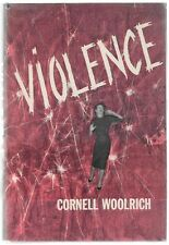 Violence by Cornell Woolrich 1st w/DJ