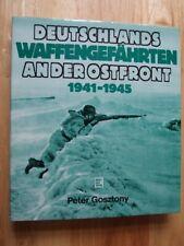 Deutschlands Waffengefährten an der Ostfront: 1941-1945 - Gosztony *Deutsch*