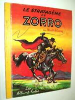 WALT DISNEY LE STRATAGÈME DE ZORRO LES ALBUMS ROSES 1965