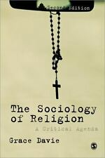 The Sociology of Religion : A Critical Agenda by Grace Davie (2013, Paperback)