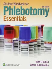 Student Workbook for Phlebotomy Essentials by McCall, Ruth…