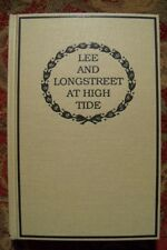 LEE AND LONGSTREET AT HIGH TIDE GETTYSBURG - BRAND NEW -BY MRS. JAMES LONGSTREET
